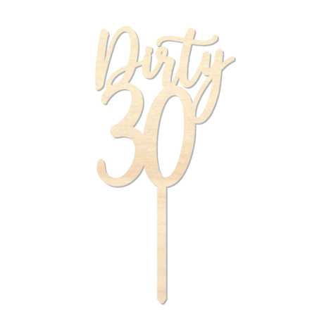 Dirty 30 - Caketopper Hout Wood