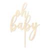 Oh Baby - Caketopper Hout Wood