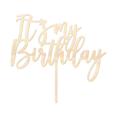 It's My Birthday - Caketopper Hout Wood_Tekengebied 1