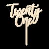 TwentyOne - Caketopper Hout Wood