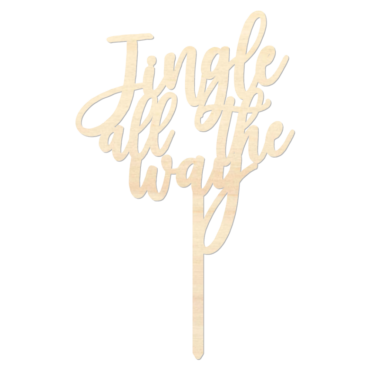Jingle all the way - Caketopper Hout Wood