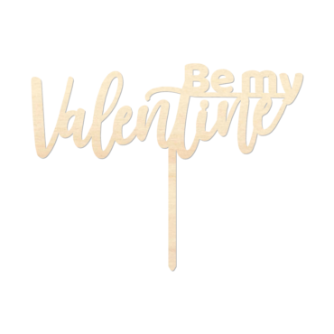Be my Valentine 3 - Caketopper Hout Wood